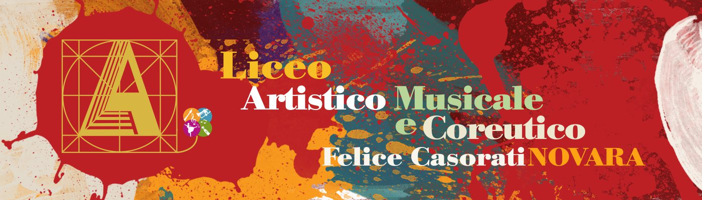 """Liceo Artistico, Musicale e Coreutico """"Felice Casorati"""""""
